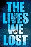 Lives We Lost, The (Volume 2) (Fallen World Trilogy, The)