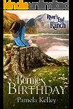 Bernie's Birthday (River's End Ranch Book 22)