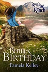 Bernie's Birthday (River's End Ranch Book 22) Kindle Edition