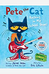 Pete the Cat: Rocking in My School Shoes Kindle Edition