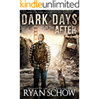Dark Days of the After: A Post-Apocalyptic EMP Survival Thriller book cover