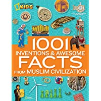 1001 Inventions & Awesome Facts About Muslim Civilisation (1,000 Facts About)