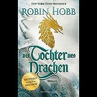 Die Tochter des Drachen: Roman - Erstmals auf Deutsch (Das Kind des Weitsehers 1) (German Edition) book cover