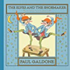 The Elves and the Shoemaker (Paul Galdone Classics)
