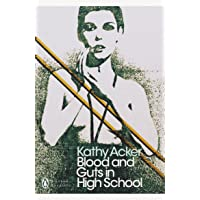 Blood and Guts in High School (Penguin Modern Classics)