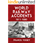 WORLD RAILWAY ACCIDENTS 1811-1880