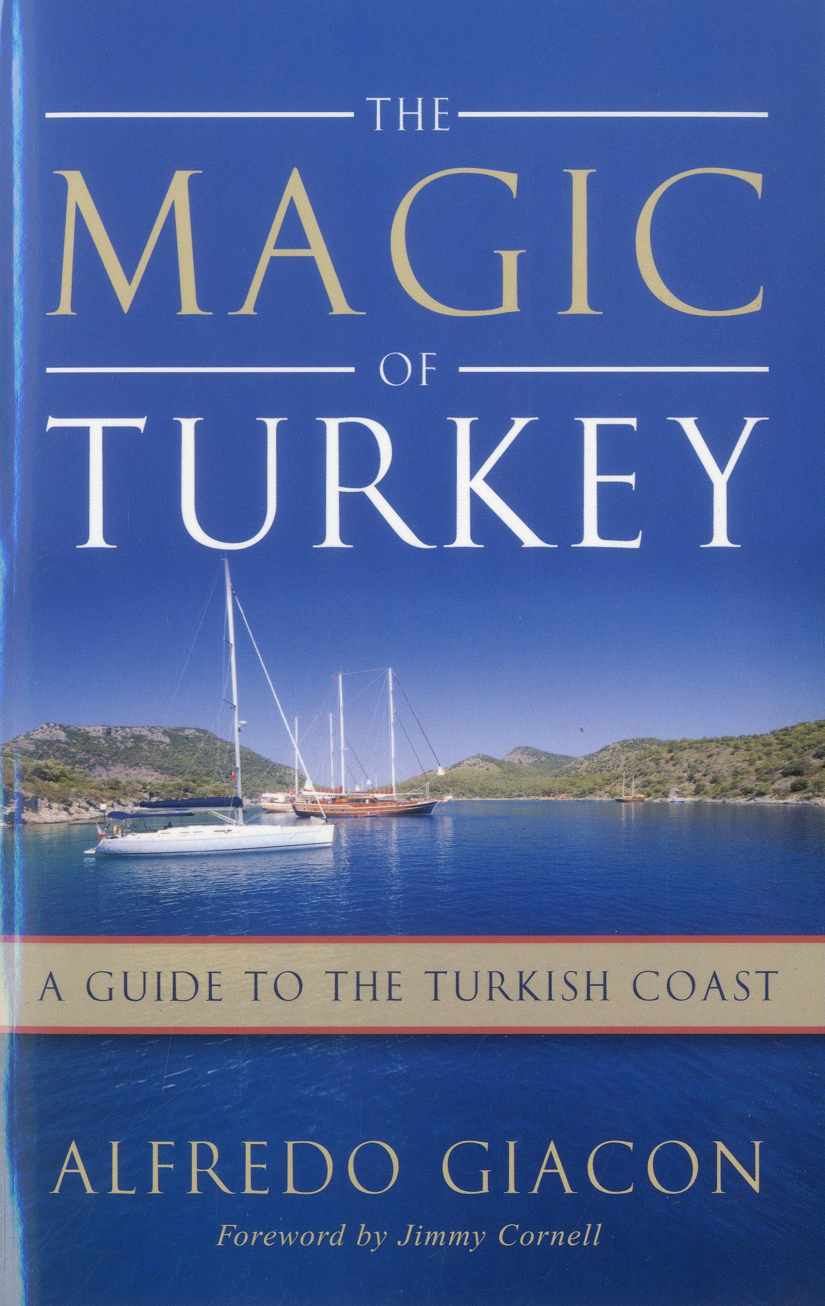 Download Magic of Turkey: A Guide to the Turkish Coast pdf