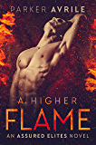 A Higher Flame (Assured Elites Book 2)