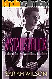 #Starstruck (A #Lovestruck Novel)