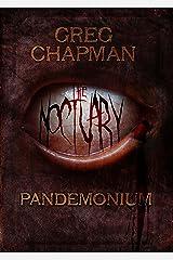 The Noctuary: Pandemonium Kindle Edition