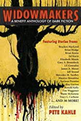 Widowmakers: A Benefit Anthology of Dark Fiction Kindle Edition