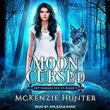 Moon Cursed: Sky Brooks, Book 5