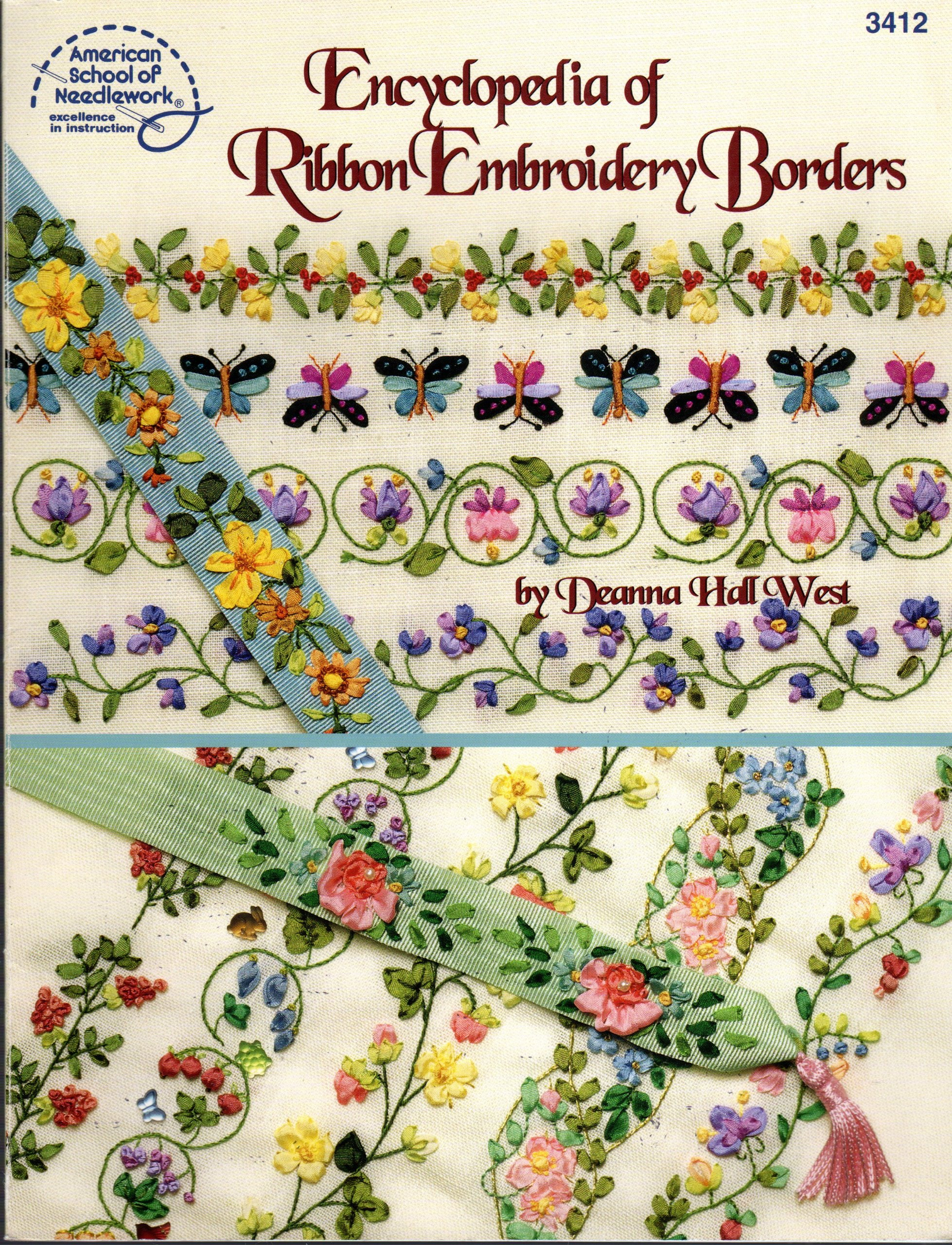 Encyclopedia Of Ribbon Embroidery Borders Deanna Hall West