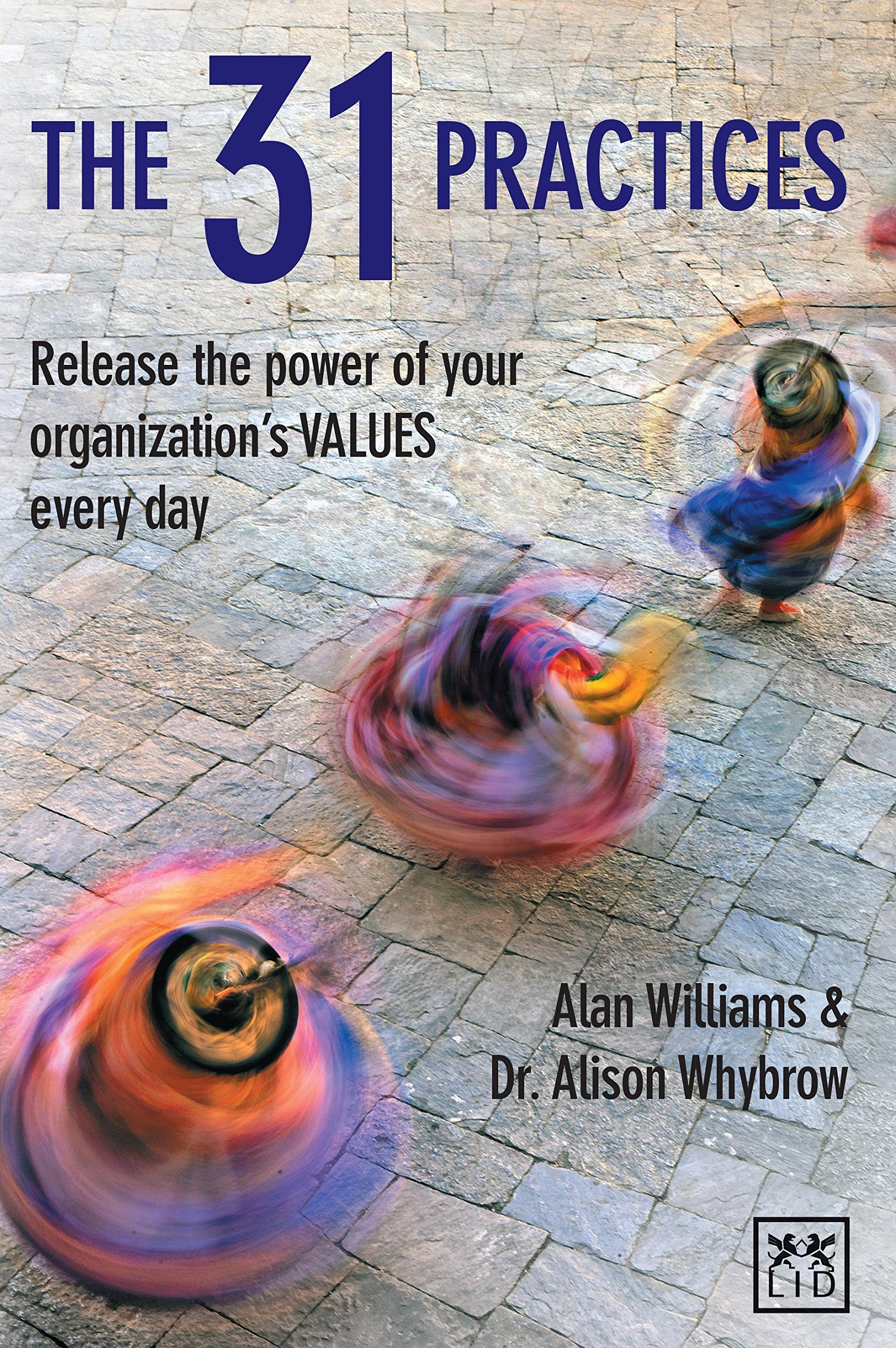 My 31 Practices: Release the Power of Your Values for Authentic Happiness ebook