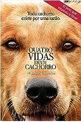 Quatro vidas de um cachorro eBook Kindle