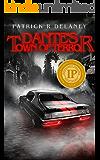 Dante's Town of Terror (The Infinity Killer Trilogy Book 1)