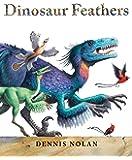 Dinosaur Feathers: An Epic Rhyme