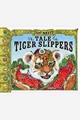 The Tale of the Tiger Slippers Kindle Edition