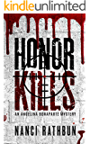 Honor Kills (Angelina Bonaparte Mysteries Book 3)