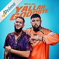 Yallah Goodbye (feat. Gringo) [Explicit]