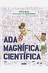 Ada Magnífica, científica /Ada Twist, Scientist (Spanish Edition) Hardcover