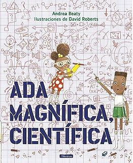 Ada Magnífica, científica /Ada Twist, Scientist (Spanish Edition)