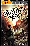 Ground Zero (Patient Zero Book 1)