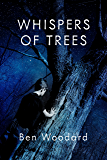 Whispers of Trees (Mythic Adventures Collection Book 2)