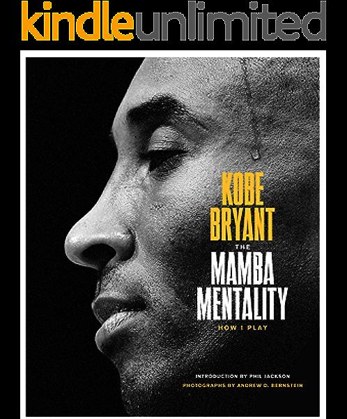 Amazon.com: The Mamba Mentality: How I Play eBook: Bryant ...