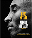 The Mamba Mentality: How I Play (English Edition)