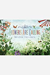 Flowers Are Calling Kindle Edition