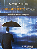 Navigating the Cybersecurity Storm: A Guide for Directors and Officers
