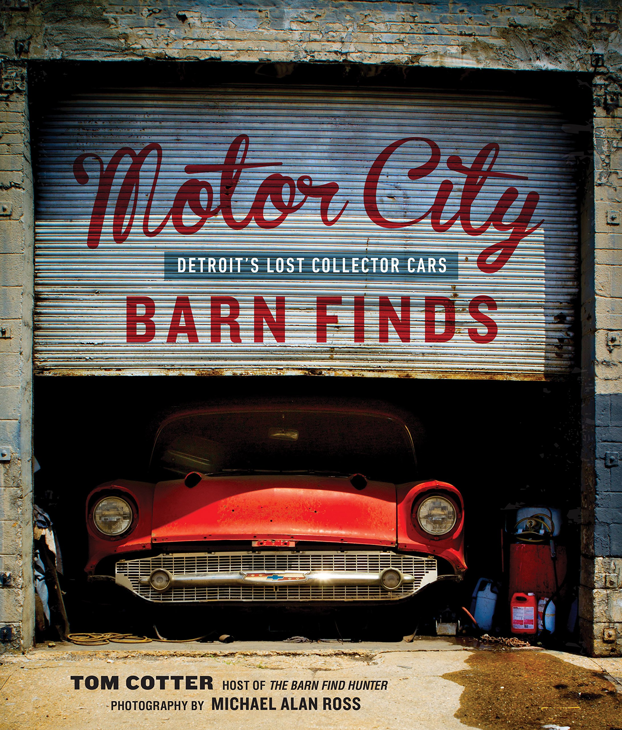 Motor City Barn Finds Detroits Lost Collector Cars
