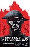 An Impossible War: A Song for No Man's Land, Return of Souls, The Iron Beast