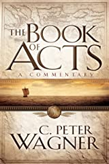 The Book of Acts: A Commentary Kindle Edition
