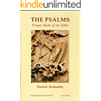 The Psalms: Prayer Book of the Bible (Fairacres Publications 81)