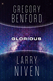 Glorious: A Science Fiction Novel (Bowl of Heaven Book 3)