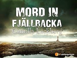 Camilla Läckberg: Mord in Fjällbacka
