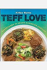 Teff Love: Adventures in Vegan Ethiopian Cooking Paperback