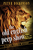 The Old English Peep Show (The James Pibble Mysteries)