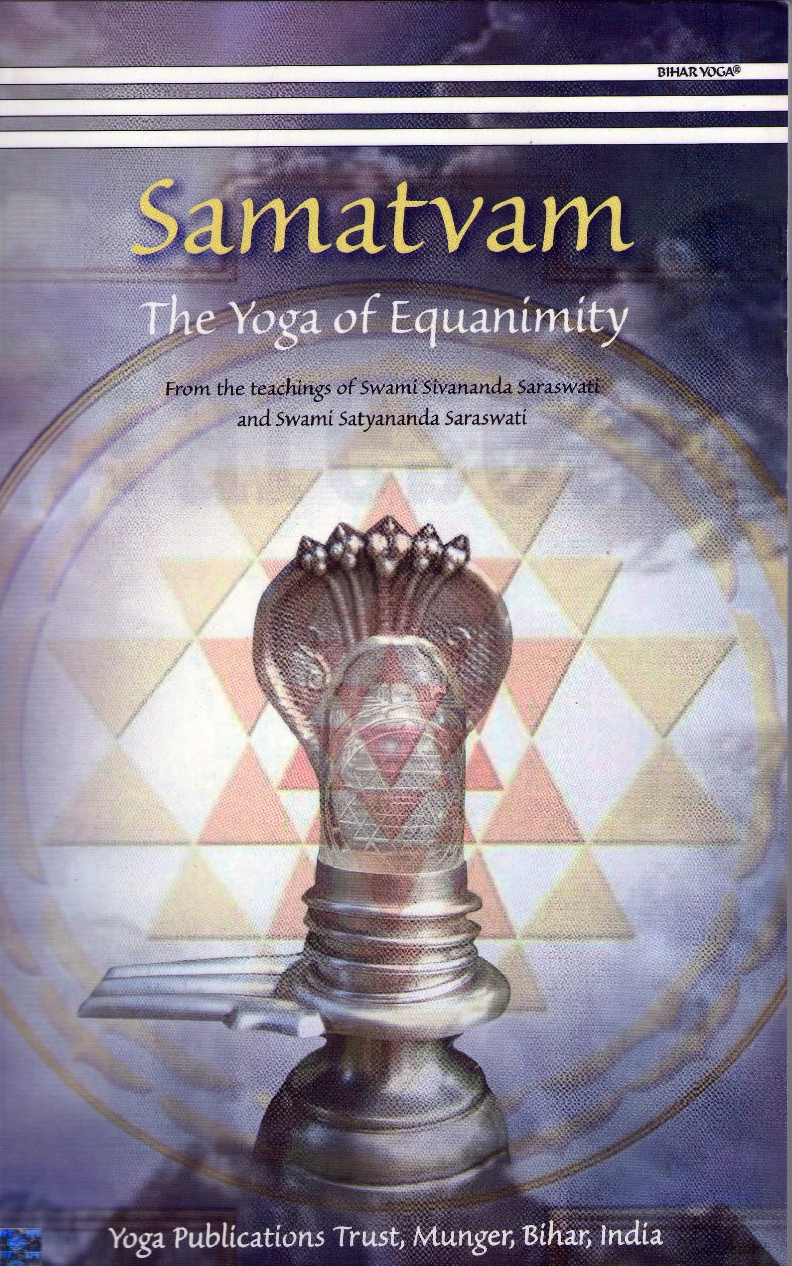 Samatvam/The Yoga Of Equanimity: From The Teachings Of Swami ...