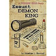 Exeunt Demon King (Johannes Cabal series)
