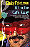 When The Cat's Away (Masters of Crime Book 3)