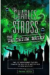The Delirium Brief: A Laundry Files Novel Kindle Edition