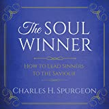 The Soul Winner: How to Lead Sinners to the Saviour, Updated Edition