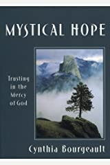 Mystical Hope: Trusting in the Mercy of God (Cloister Books) Kindle Edition