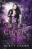 Sweet Chaos, Kali Sweet Urban Fantasy, Book 2 (Kali Sweet Urban Fantasy Series)