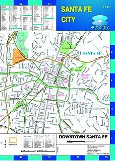 Santa Fe & Santa Fe County, New Mexico Street Map: GM Johnson ...