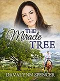 The Miracle Tree: A Novel