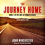 The Journey Home: An EMP Survival Story: EMP Aftermath Series, Book 1